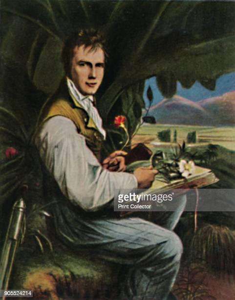 'Alexander von Humboldt 17691859' 1934 Friedrich Wilhelm Heinrich Alexander von Humboldt Prussian geographer naturalist explorer and influential...