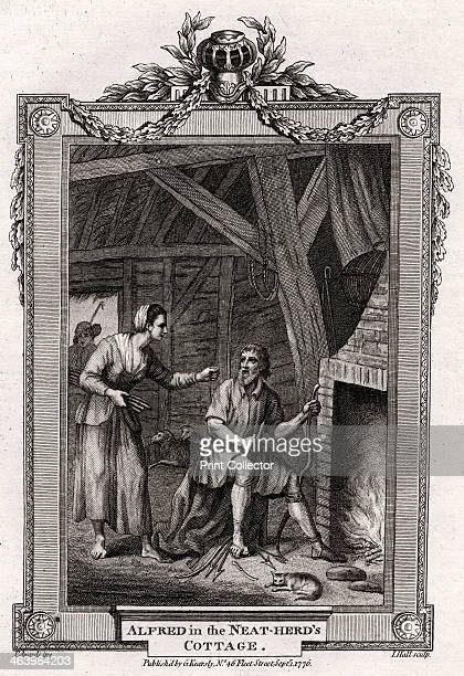 'Alfred in the NeatHerd's Cottage' 1776 King Alfred in disguise is rebuked by the Neat Herd's Wife for letting the cakes burn Alfred the Great...