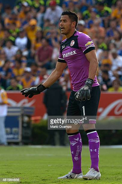 Alfredo Talavera goalkeeper of Toluca gives instructions during a 1st round match between Tigres UANL and Toluca as part of the Apertura 2015 Liga MX...