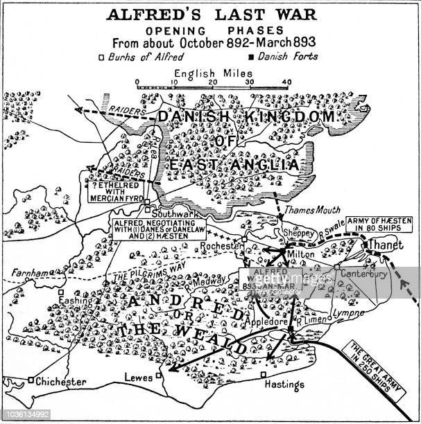Alfred's Last War Opening Phases From about October 892March 893' Map of the southeast of England showing 'Burhs' of the AngloSaxon King Alfred the...