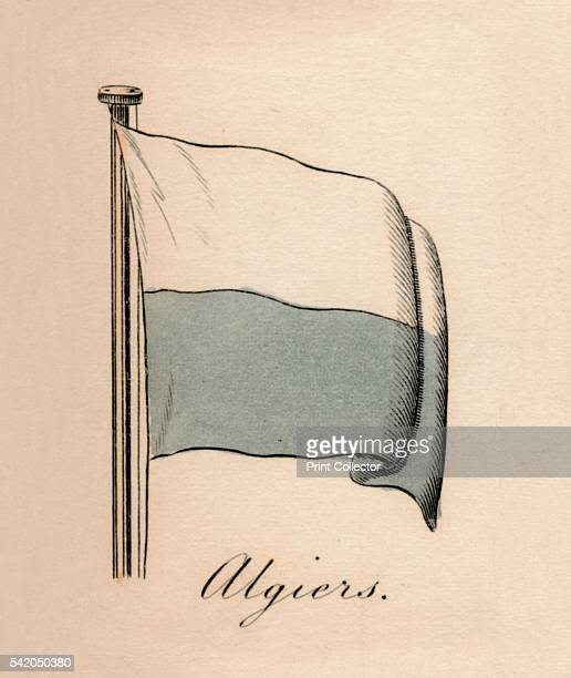 Algiers' 1838 From A Display of the Naval Flags of All Nations Collected from the Best Authorities [Fisher Son Co London 1838] Artist Unknown
