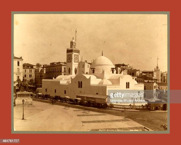 Algiers Mosque Eldjedid Neurdein Brothers 1860 1890 The Neurdein Photographs Of Algeria Including Byzantine And Roman Ruins In Tebessa And Thamugadi...