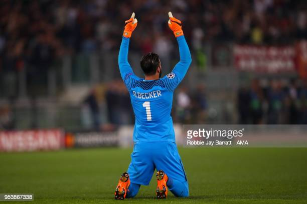 Alisson Becker of AS Roma celebrates during the UEFA Champions League Semi Final Second Leg match between AS Roma and Liverpool at Stadio Olimpico on...