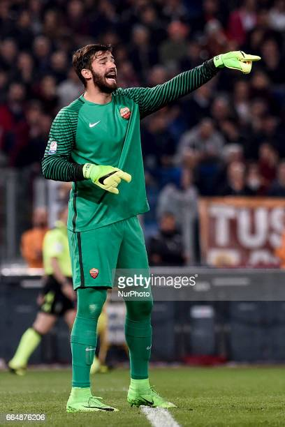 Alisson Becker of AS Roma during the Italian Cup semifinal match between Roma and Lazio at Stadio Olimpico Rome Italy on 4 April 2017