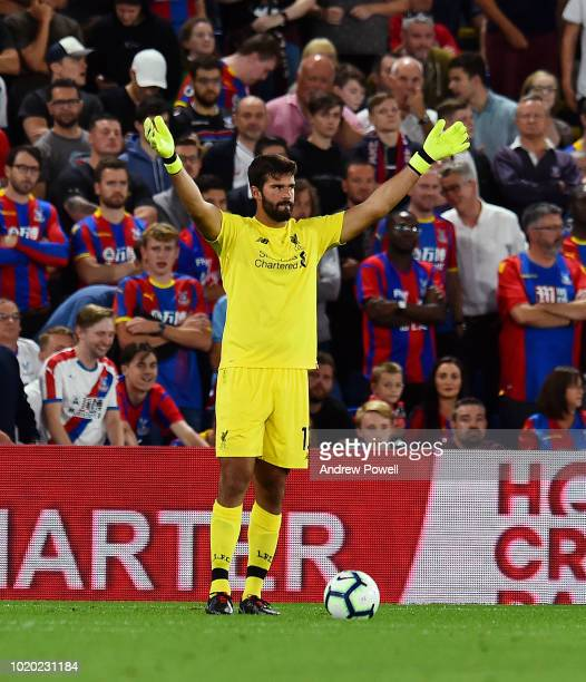 Alisson Becker of Liverpool during the Premier League match between Crystal Palace and Liverpool FC at Selhurst Park on August 20 2018 in London...