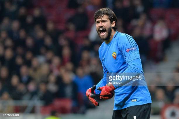 Alisson of AS Roma during the UEFA Champions League group C match between Atletico Madrid and AS Roma at Estadio Wanda Metropolitano on November 22...