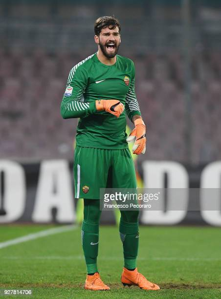 Alisson of AS Roma in action during the serie A match between SSC Napoli and AS Roma Serie A at Stadio San Paolo on March 3 2018 in Naples Italy