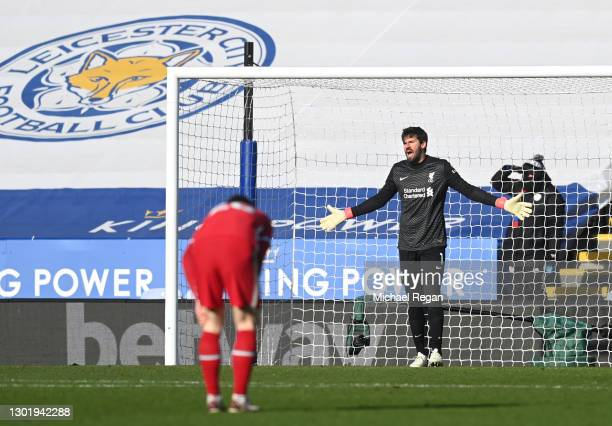 Alisson of Liverpool reacts after conceding a third goal during the Premier League match between Leicester City and Liverpool at The King Power...