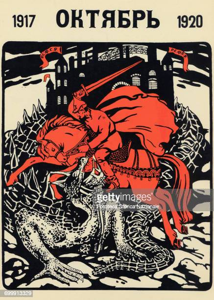 Allegorical depiction of a soldier of the Red Army as a new and heroic St George defeating a dragon symbolizing the tsarist regime Soviet poster...
