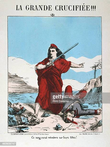 Allegory of Republican France 1871 Cartoon from a series titled La Grande Crucifiee depicting Marianne as Republican France exacting her revenge...