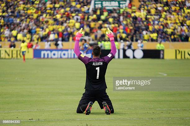 Allison goalkeeper of Brazil celebrates after a match between Ecuador and Brazil as part of FIFA 2018 World Cup Qualifiers at Olimpico Atahualpa...