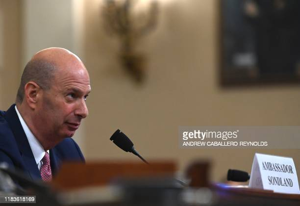 US Ambassador to the European Union Gordon Sondland testifies during the House Intelligence Committee hearing as part of the impeachment inquiry into...
