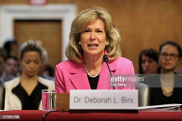 AmbassadoratLarge Deborah L Birx MD Coordinator of the United States Government Activities to Combat HIV/AIDS and Special Representative for Global...