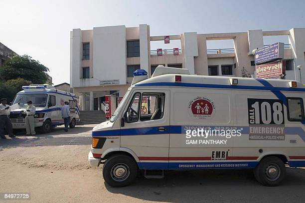Ambulances are seen on standby outside the Dr Rasiklal Shah Public Hospital in Modasa some 110 kms from Ahmedabad on February 22 2009 Police in India...