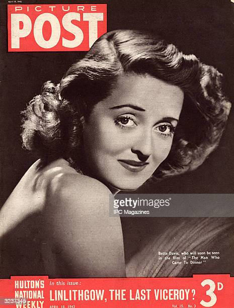 American actress Bette Davis soon to be seen in 'The Man Who Came To Dinner' 18th April 1942 The headline beneath reads 'Linlithgow The Last Viceroy'...