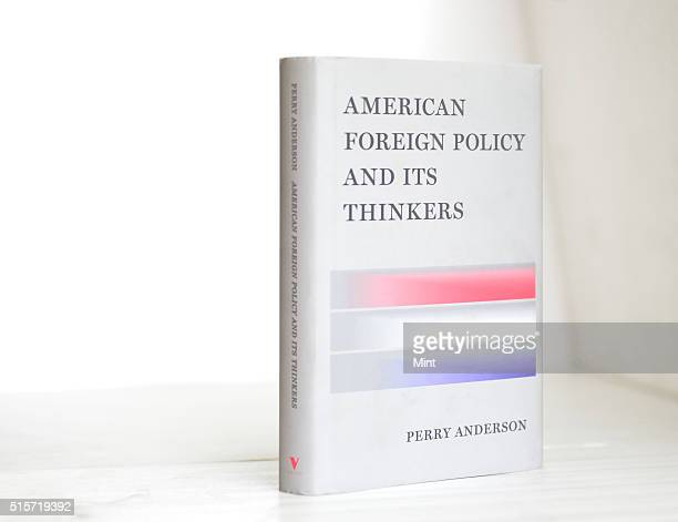 American Foreign Policy and its Thinkers written by Perry Anderson is a survey of the USs grand strategy for the world, viewed through the lens of...
