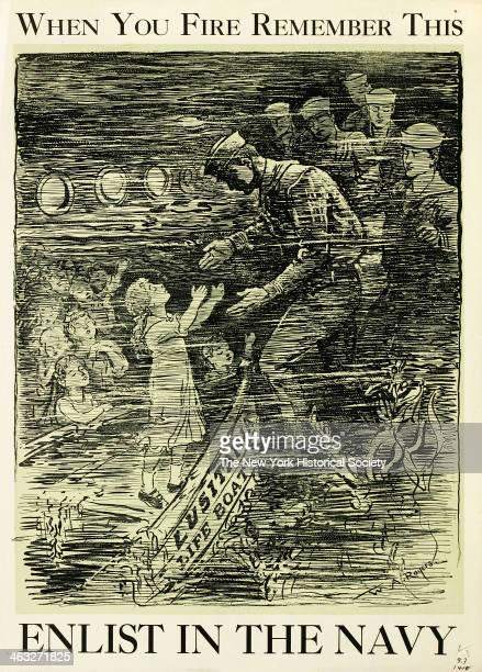 American World War I poster illustration depicts rescue operation for Lusitania passengers 1917 The copy reads 'When You Fire Remember This Enlist in...