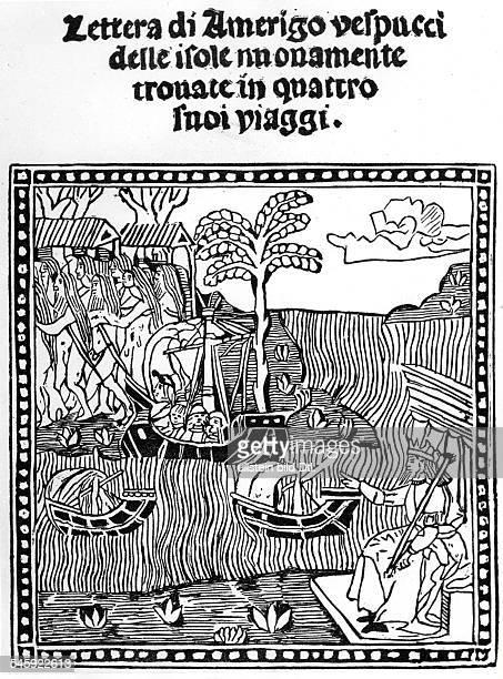 Amerigo Vespucci*0903145122021512Seefahrer Italien14971504 Entdeckungsreisen nach AmerikaIllustration zum Erstdruck des zweiten Briefes von Vespucci...