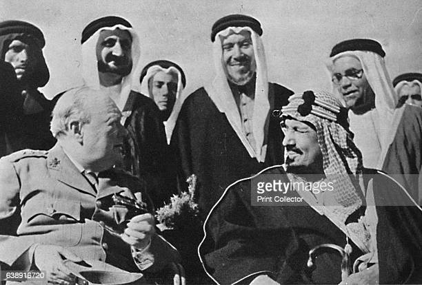 Among other Middle East rulers King Ibn Saud of Saudi Arabia' 1945 Ibn Saud met with Churchill in the Grand Hotel du Lac on the shores of the FFaiyum...