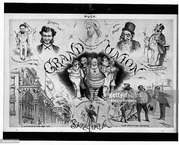 An 1877 cartoon from Puck illustrates the antiSemitic practices of the Grand Union Hotel in Saratoga New York At center are caricatures of...