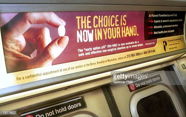 An ad on the F Subway Train promotes the new birth control pill RU486 January 22 2001 in New York City The ad campaign which is sponsored by Planned...