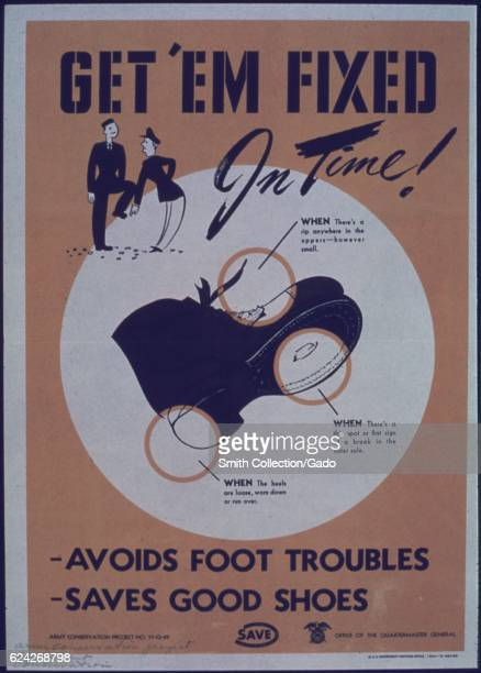 An advertisement from World War II encouraging people to take their worn down boots or shoes to be fixed professionally in order to avoid foot...