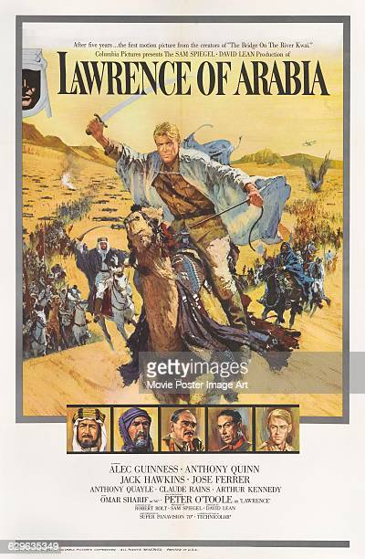 An American poster for the 1962 biopic 'Lawrence of Arabia' starring Peter O'Toole Alec Guinness Anthony Quinn Jack Hawkins and Jose Ferrer The film...