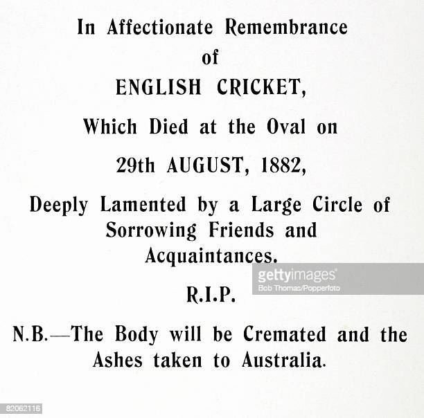 An announcement in the Sporting Times the day after England's Test match defeat by Australia at the Oval by 7 runs in August 1882 Since then the two...