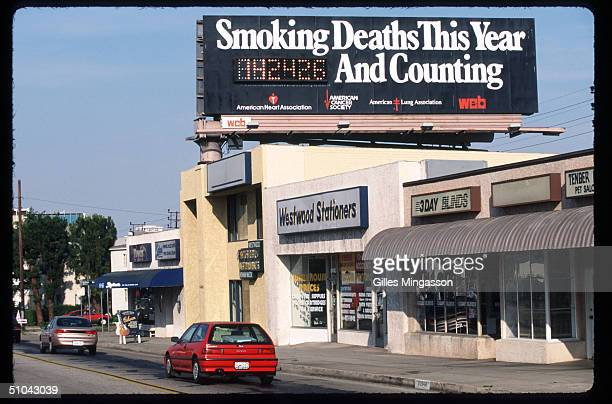 An AntiSmoking Billboard Sponsored By The American Heart Association The American Cancer Society And The American Lung Association Is On Display Near...