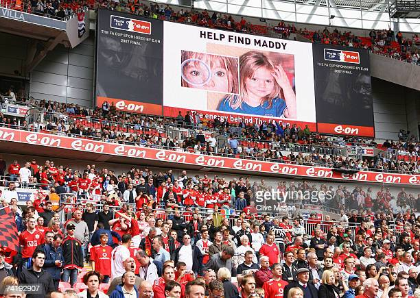 An appeal is displayed on the scoreboard relating to the search for Madeleine McCann prior the FA Cup Final match sponsored by EON between Manchester...