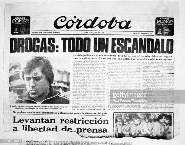An Argentinian newspaper leads with the story of Scotland footballer Willie Johnston being sent home from the FIFA World Cup Finals after he tested...