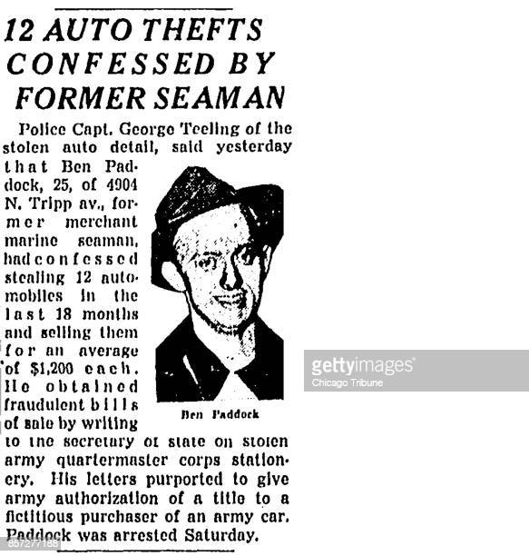 An article in the Chicago Tribune on January 8 on Page 5 is headlined '12 AUTO THEFTS CONFESSED BY FORMER SEAMAN' The article said that Ben Paddock...