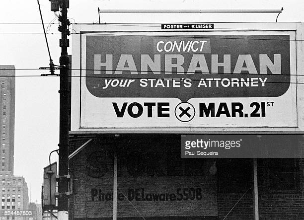 An election campaign billboard for State Attorney Edward Hanrahan is altered to read 'Convict Hanrahan Your State's Attorney' in reaction to the role...