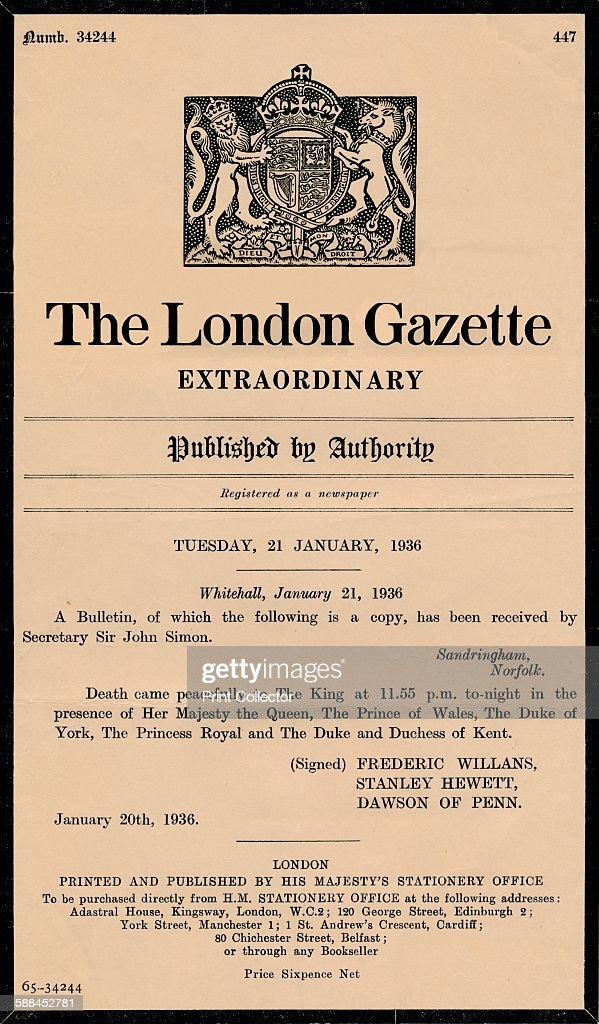 An extraordinary bulletin by The London Gazette anouncing the death of King George V (1865-1936) : News Photo
