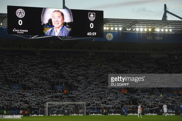 TOPSHOT An image of Leicester City's late Thai chairman Vichai Srivaddhanaprabha is pictured on the score board during the English Premier League...