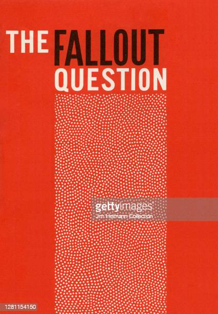 """An informational brochure shows an illustration of hundreds of little dots to convey a nuclear attack with the headline """"The Fallout Question,"""" circa..."""