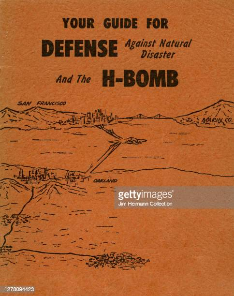 """An informational brochure titled """"Your Guide for Defense Against Natural Disaster and the H-Bomb"""" shows an illustrated map of the Bay Area in..."""