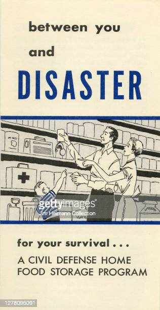 "An informational pamphlet titled ""Between You and Disaster: For Your Survival...A Civil Defense Home Food Storage Program"" shows an illustration of a..."