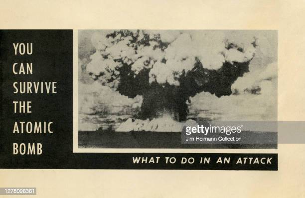 """An informational pamphlet titled """"You Can Survive The Atomic Bomb - What To Do In An Attack"""" shows a black and white photo of a giant mushroom cloud,..."""