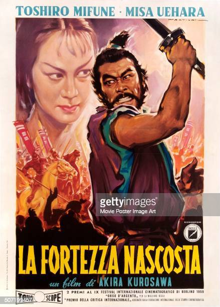 An Italian poster for Akira Kurosawa's 1958 drama 'The Hidden Fortress' starring Toshiro Mifune and Misa Uehara