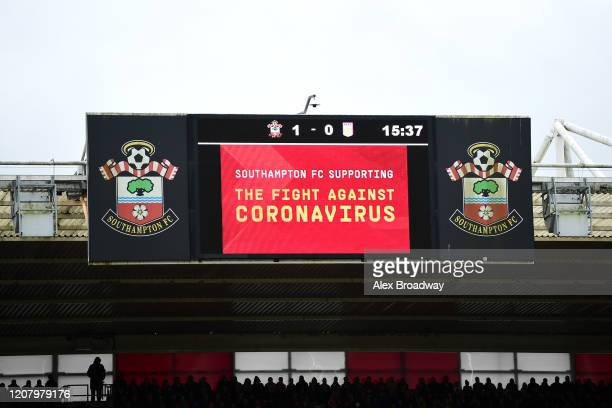 An LED screen shows Southampton's support against the coronavirus during the Premier League match between Southampton FC and Aston Villa at St Mary's...