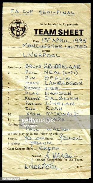 An official teamsheet for the Liverpool team which played Manchester United in an FA Cup semifinal at Goodison Park in Liverpool on 13th April 1985...