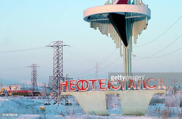 An undated picture shows the welcome sign on the entrance of Nefteyugansk in western Siberia the home town of Yuganskneftegaz oil company Yukos' main...