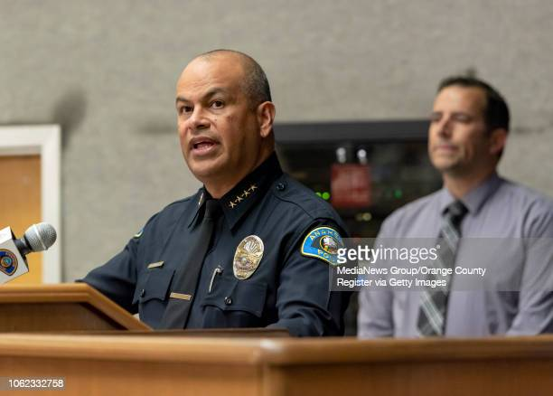 Anaheim police chief Jorge Cisneros left speaks during a press conference in Anaheim on Thursday November 1 2018 to announce the arrest of Amer...