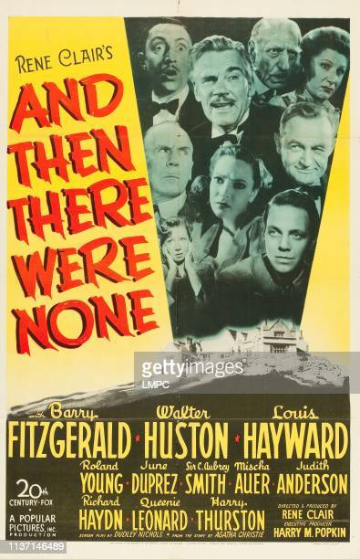 And Then There Were None poster top from left Mischa Auer Walter Huston C Aubrey Smith Judith Anderson middle from left Roland Young June Duprez...