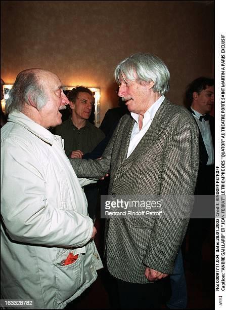 Andre Gaillard and 'Jean Ferrat' the success of 'Quartets' at the theater Porte Saint Martin in Paris