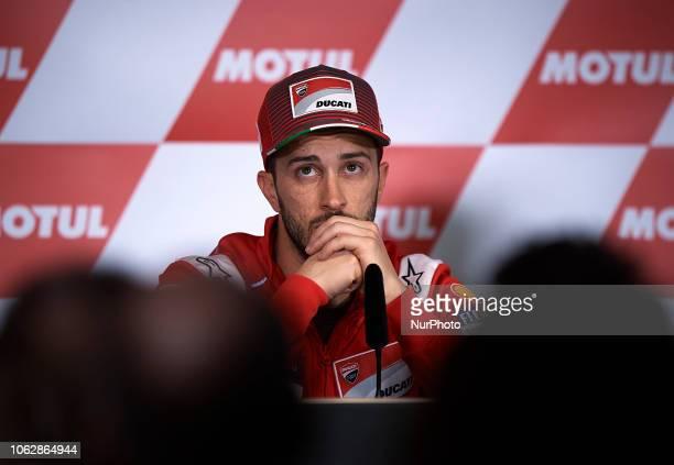 Andrea Dovizioso of Italy and Ducati Team during the press conference after the qualifying of the Gran Premio Motul de la Comunitat Valenciana of...