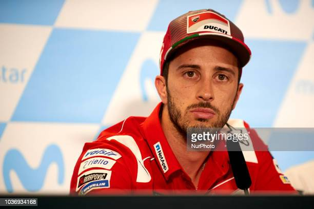 Andrea Dovizioso of Italy and Ducati Team in the press conference before of the Gran Premio Movistar de Aragon of world championship of MotoGP at...