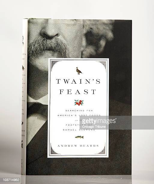 Andrew Beahrs who walked behind Twain � metaphorically speaking � and listened to the great man�s rapturous speeches about the flavors that so...