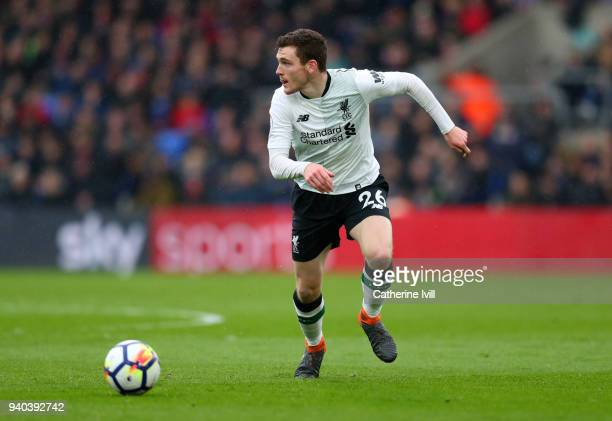 Andrew Robertson of Liverpool during the Premier League match between Crystal Palace and Liverpool at Selhurst Park on March 31 2018 in London England
